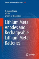 Omslag - Lithium Metal Anodes and Rechargeable Lithium Metal Batteries 2016