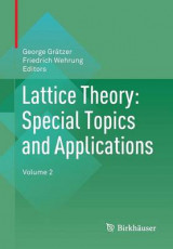 Omslag - Lattice Theory: Special Topics and Applications 2016: Volume 2