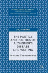 Omslag - The Poetics and Politics of Alzheimer's Disease Life-Writing