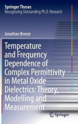 Omslag - Temperature and Frequency Dependence of Complex Permittivity in Metal Oxide Dielectrics: Theory, Modelling and Measurement