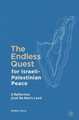 Omslag - The Endless Quest for Israeli-Palestinian Peace