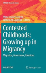 Omslag - Contested Childhoods: Growing Up in Migrancy 2016