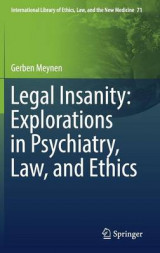 Omslag - Legal Insanity: Explorations in Psychiatry, Law, and Ethics 2017