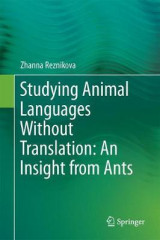 Omslag - Studying Animal Languages Without Translation: An Insight from Ants 2017