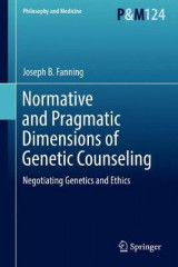 Omslag - Normative and Pragmatic Dimensions of Genetic Counseling 2017