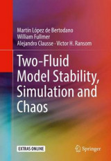 Omslag - Two-Fluid Model Stability, Simulation and Chaos