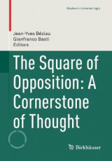 Omslag - The Square of Opposition: A Cornerstone of Thought