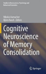 Omslag - Cognitive Neuroscience of Memory Consolidation
