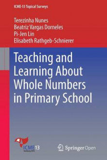 Teaching and Learning About Whole Numbers in Primary School 2016 av Terezinha Nunes (Heftet)