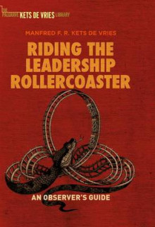 Riding the Leadership Rollercoaster av Manfred F. R. Kets de Vries (Innbundet)