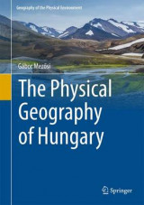 Omslag - The Physical Geography of Hungary