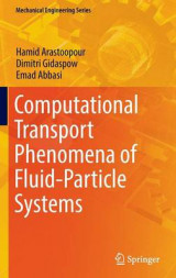 Omslag - Computational Transport Phenomena of Fluid-Particle Systems 2017
