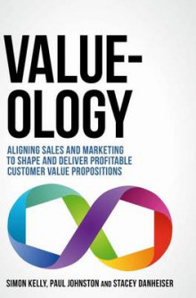 Value-Ology av Simon Kelly, Paul Johnston og Stacey Danheiser (Innbundet)