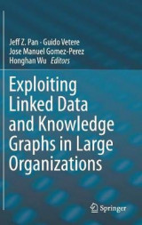 Omslag - Exploiting Linked Data and Knowledge Graphs in Large Organisations 2017