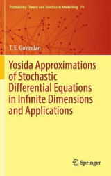 Omslag - Yosida Approximations of Stochastic Differential Equations in Infinite Dimensions and Applications 2016