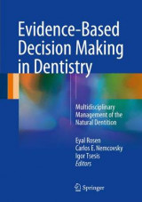 Omslag - Evidence-Based Decision Making in Dentistry 2007