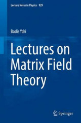 Omslag - Lectures on Matrix Field Theory 2017
