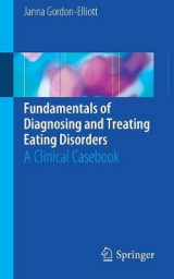 Omslag - Fundamentals of Diagnosing and Treating Eating Disorders 2017