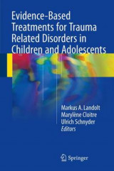 Omslag - Evidence Based Treatments for Trauma-Related Disorders in Children and Adolescents 2016