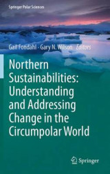 Omslag - Northern Sustainabilities: Understanding and Addressing Change in the Circumpolar World 2017