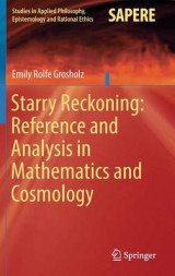 Omslag - Starry Reckoning: Reference and Analysis in Mathematics and Cosmology 2017