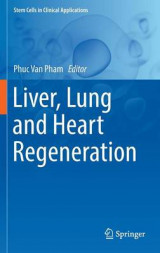 Omslag - Liver, Lung and Heart Regeneration 2017