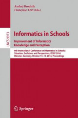 Omslag - Informatics in Schools: Improvement of Informatics Knowledge and Perception 2016