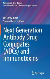 Omslag - Next Generation Antibody Drug Conjugates (ADCS) and Immunotoxins 2016