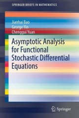 Omslag - Asymptotic Analysis for Functional Stochastic Differential Equations 2016