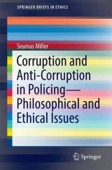 Omslag - Corruption and Anti-Corruption in Policing - Philosophical and Ethical Issues 2016