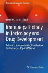 Omslag - Immunopathology in Toxicology and Drug Development: Immunobiology, Investigative Techniques, and Special Studies Volume 1