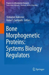 Omslag - Bone Morphogenetic Proteins: Systems Biology Regulators