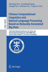 Omslag - Chinese Computational Linguistics and Natural Language Processing Based on Naturally Annotated Big Data 2016