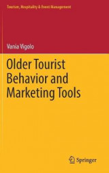 Omslag - Older Tourist Behavior and Marketing Tools 2017
