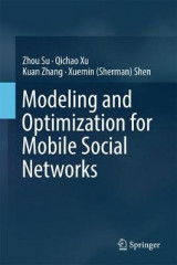 Omslag - Modeling and Optimization for Mobile Social Networks 2017