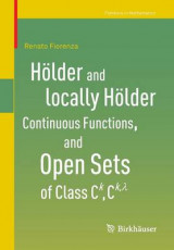 Omslag - Holder and locally Holder Continuous Functions, and Open Sets of Class C^k, C^{k,lambda}