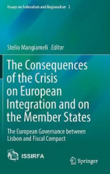 Omslag - The Consequences of the Crisis on European Integration and on the Member States