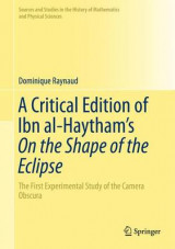 Omslag - A Critical Edition of Ibn al-Haytham's on the Shape of the Eclipse 2017