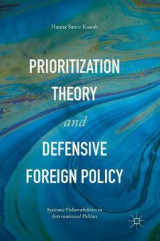 Omslag - Prioritization Theory and Defensive Foreign Policy 2017