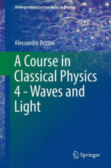 Omslag - A Course in Classical Physics 4 - Waves and Light