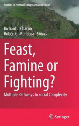 Omslag - Feast, Famine or Fighting?