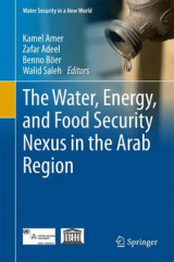 Omslag - The Water, Energy, and Food Security Nexus in the Arab Region 2017