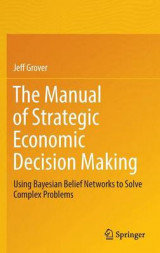 Omslag - The Manual of Strategic Economic Decision Making