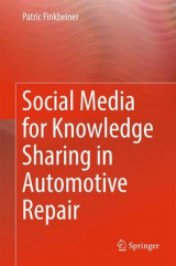 Omslag - Social Media for Knowledge Sharing in Automotive Repair 2017