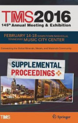 Omslag - TMS 2016 145th Annual Meeting & Exhibition, Annual Meeting Supplemental Proceedings