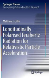 Omslag - Longitudinally Polarised Terahertz Radiation for Relativistic Particle Acceleration 2017