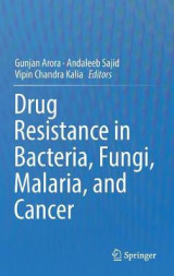 Omslag - Drug Resistance in Bacteria, Fungi, Malaria, and Cancer 2016