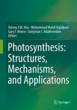 Omslag - Photosynthesis: Structures, Mechanisms, and Applications