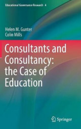 Omslag - Consultants and Consultancy: The Case of Education 2017