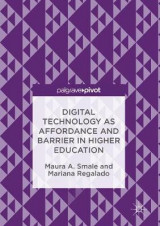 Omslag - Digital Technology as Affordance and Barrier in Higher Education